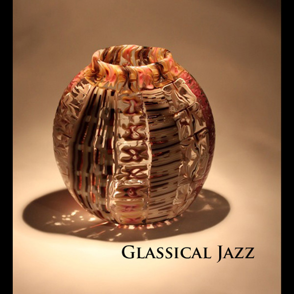 Glassical Jazz2